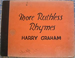 More Ruthless Rhymes for Heartless Homes: Graham, Harry