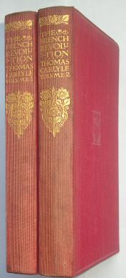 The French Revolution Volumes 1 and 2: Carlyle, Thomas