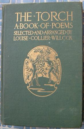 The Torch: A Book of Poems for Boys and Girls: Willcox, Louise Collier (compiler)