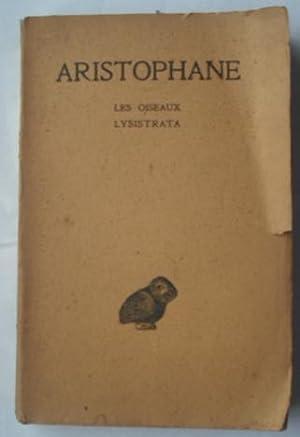Aristophane Tome III: Les Oiseaux; Lysistrata: Aristophane
