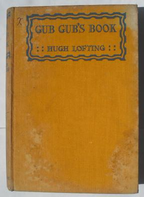 Gub Gub's Book: Lofting, Hugh