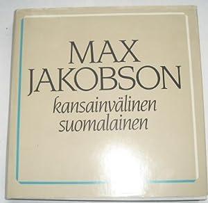 Max Jakobson, Kansainvalinen Suomalainen: Juhlakirja Max Jakobsonin: Jakobson, Max;Tarkka, Jukka