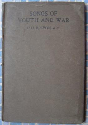 Songs of Youth and War: Lyon, P.H.B.