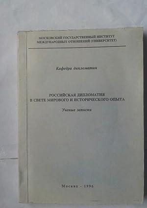 Rossiyskaya Diplomatiya v Svete Mirovogo I Istoricheskogo: Zapiski, U.