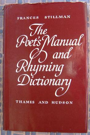The Poet's Manual and Rhyming Dictionary: Stillman, Frances