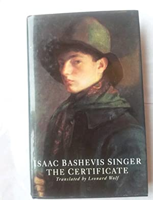 The Certificate: Singer, Isaac Bashevis