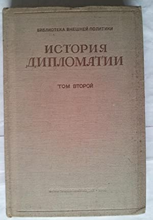 Istoria Diplomatii Tom 2 1872-1919 (Russian Language)