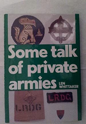 Some Talk of Private Armies: Whittaker, Len