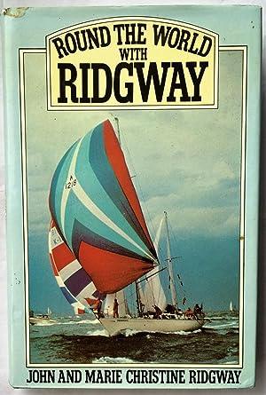 Round the World With Ridgway: Ridgway, John &