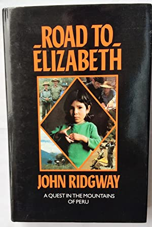 Road to Elizabeth: A Quest in the: Ridgway, John