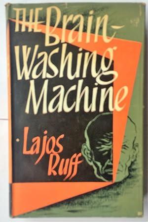 The Brain-Washing Machine: Ruff, Lajos