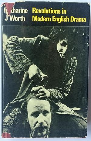 Revolutions in Modern English Drama: Worth, Katharine