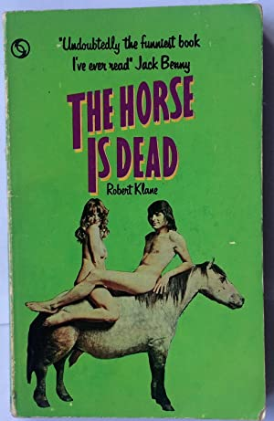 The Horse is Dead: Klane, Robert