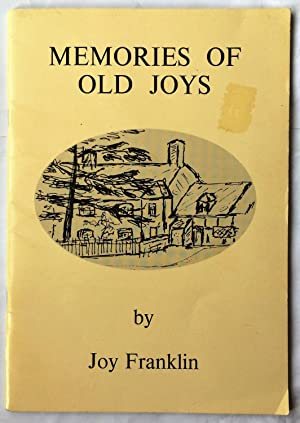 Memories of Old Joys: Franklin, Joy