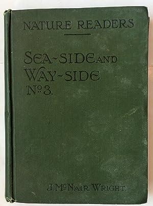 Nature Readers: Sea-Side and Way-Side No. 3: Wright, Julia McNair