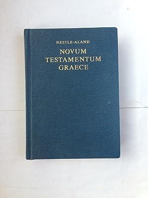 Novum Testamentum Graece: Nestle, Enerhard; Erwin