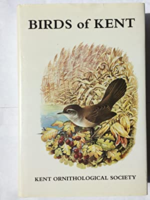 The Birds of Kent : A Review of Their Status and Distribution