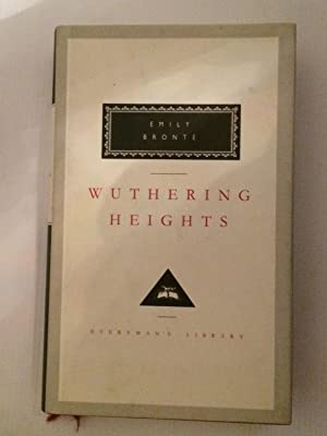 Wuthering Heights (Everyman's Library Classics): Emily Bronte