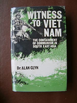 Witness to Viet Nam: Glyn, Alan