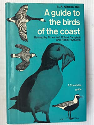 A Guide to the Birds of the Coast