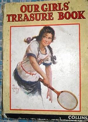 Our Girls' Treasure Book: Anon