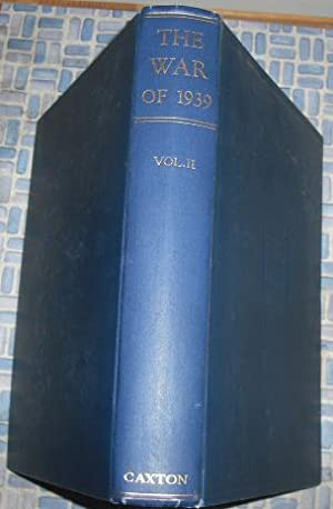 The War of 1939 Volume II: Bartlett, Vernon; Williams, W.Gordon (editors0