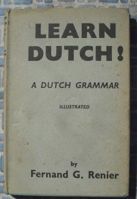 Learn Dutch!: Renier, Fernand G.
