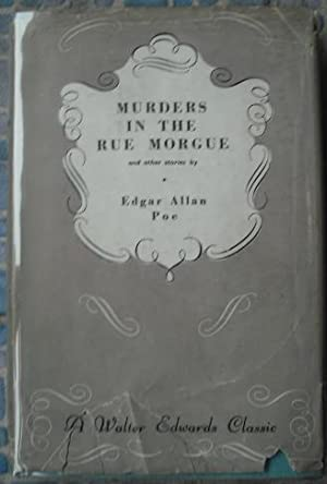 Murders in the Rue Morgue: Poe, Edgard Allan