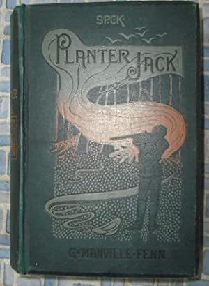 Planter Jack: Fenn, G.Manville