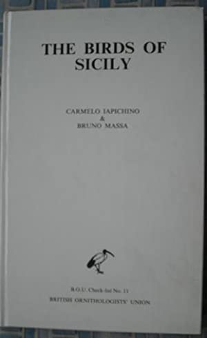 The Birds of Sicily : An Annotated: Iapichino, Carmelo; Massa,