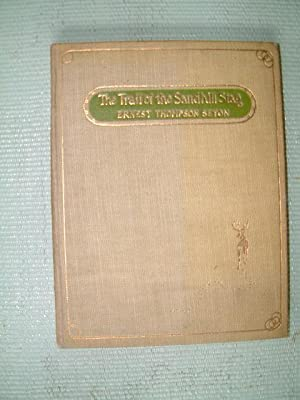 The Trail of the Sandhill Stag: Seton, Ernest Thompson