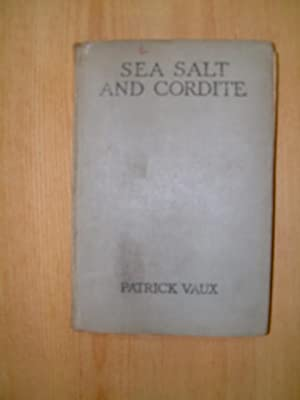 Sea Salt and Cordite: Vaux, Patrick