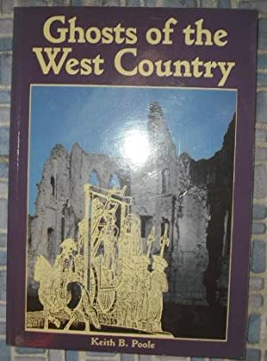 Ghosts of the West Country: Poole, Keith B.