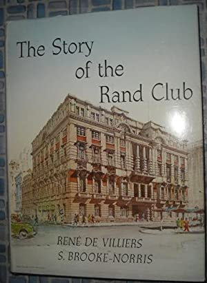The Story of the Rand Club: De Villiers, Rene;