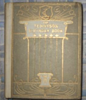 The Tennyson Birthday Book: Tennyson, Alfred Lord