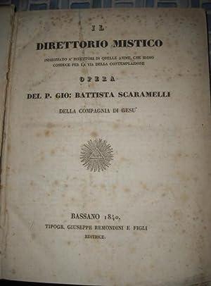 Il Direttorio Mistico: Scaramelli, Gio. Battista