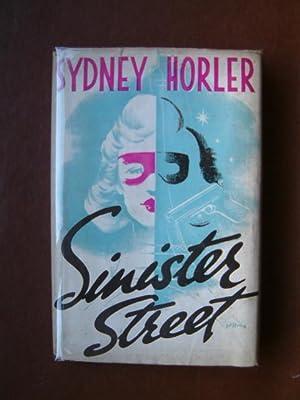 Sinister Street: Horler, Sydney