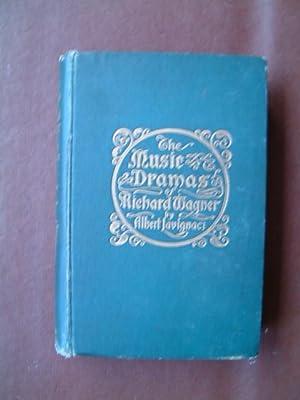 The Music Dramas of Richard Wagner and: Lavignac, Albert