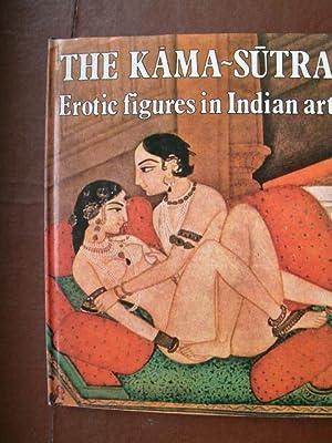 The Kama-Sutra: Erotic Figures in Indian Art: De Smedt, Marc