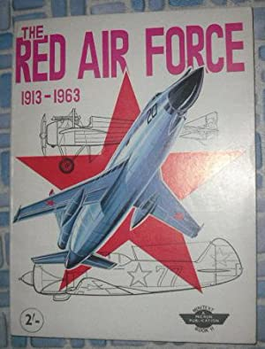 The Red Air Force 1913-1963: Micron Minitext: Anon