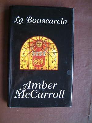 La Bouscarela: McCarroll, Amber