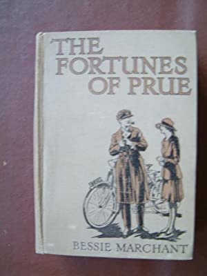 The Fortunes of Prue: Marchant, Bessie