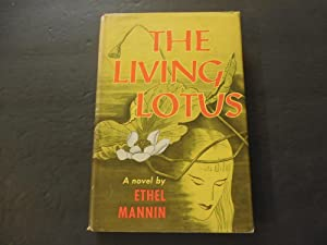 The Living Lotus hc Ethel Mannin 1956: Ethel Mannin