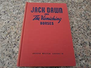 Jack Dawn and The Vanishing Horses by: Coughlin