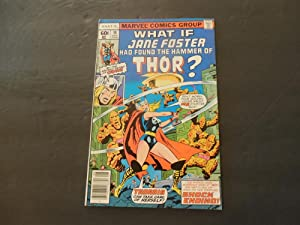 What If #10 Aug 1978 Bronze Age Marvel Comics Jane Foster Had Found.