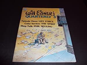 Will Eisner's Quarterly #3 Life Force, Shop Talk Phil Seuling