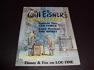 Will Eisner's Quarterly #2 Spring 1984 Life Force, The Spirit, Lou Fine
