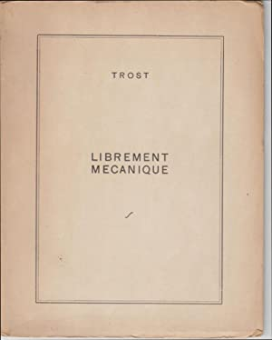 Librement Mecanique: Trost [Dolfi]