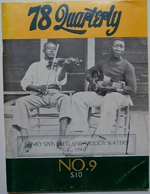 78 Quarterly Volume 1, Number 9: Whelan, Pete, Ed.