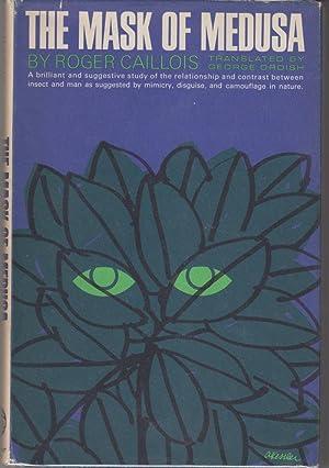 The Mask of Medusa: Caillois, Roger; (Laughlin,